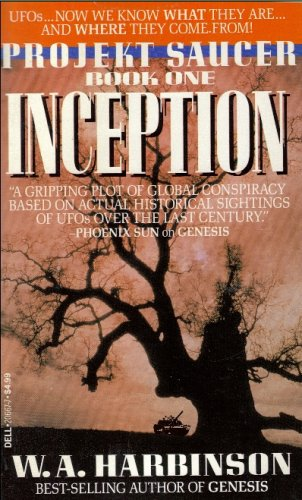 Inception (Project Saucer, Book 1): Harbinson, W.A.
