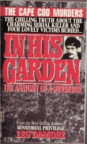 leo damore - garden anatomy murderer - AbeBooks