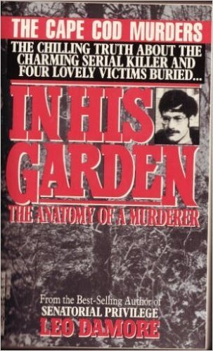 9780440207078 In His Garden The Anatomy Of A Murderer The Cape