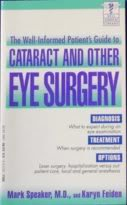 The Well-Informed Patient's Guide to Cataract and: Mark Speaker