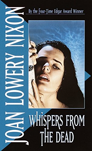 Whispers from the Dead (0440208092) by Joan Lowery Nixon