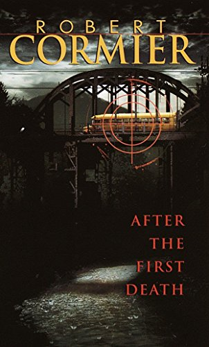After the First Death: Cormier, Robert