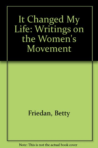 9780440208396: It Changed My Life: Writings on the Women's Movement