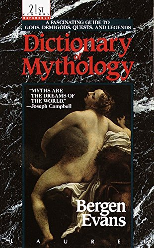 9780440208488: Dictionary of Mythology: A Fascinating Guide to Gods, Demigods, Quests, and Legends