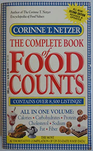 The Complete Book of Food Counts, Revised Edition: Netzer, Corinne T.