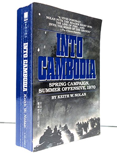 Into Cambodia (0440208807) by Nolan, Keith W.