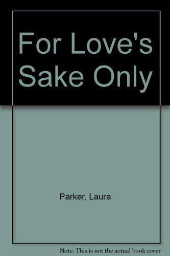 9780440209188: For Love's Sake Only