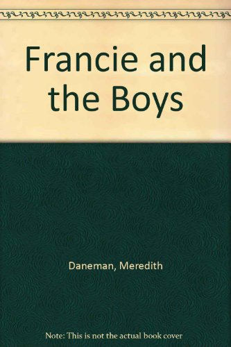 9780440209225: Francie and the Boys
