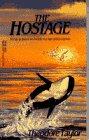 9780440209232: The Hostage (Laurel-Leaf contemporary fiction)
