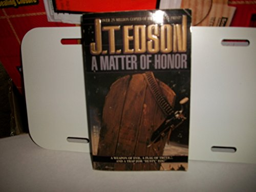 A Matter of Honor (9780440209362) by J.T. Edson