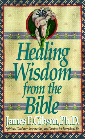9780440210160: HEALING WISDOM FROM THE BIBLE