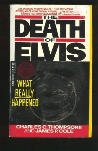 The Death of Elvis: Cole, James P.