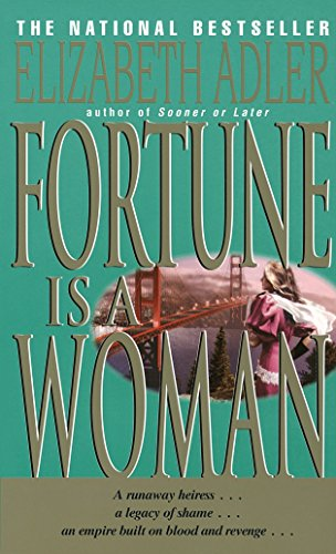 Fortune Is a Woman: A Novel: Elizabeth Adler