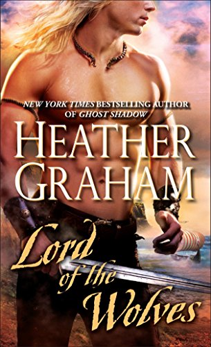 Lord of the Wolves: Heather Graham