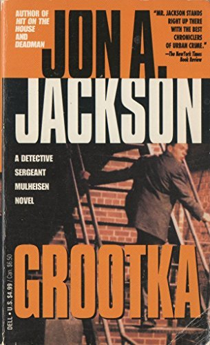 Grootka (Detective Sergeant Mulheisen): Jon A. Jackson