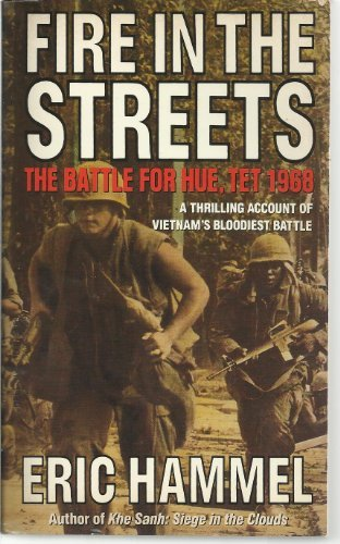9780440211747: Fire in the Streets: The Battle for Hue, Tet 1968