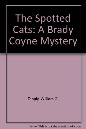 9780440211914: The Spotted Cats (A Brady Coyne Mystery)