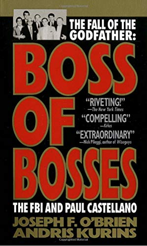 9780440212294: Boss of Bosses: The Fall of the Godfather- The FBI and Paul Castellano