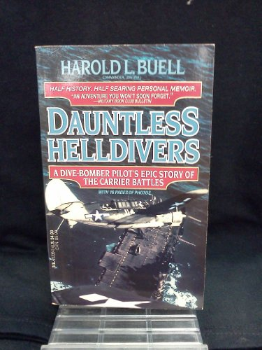 9780440212393: Dauntless Helldivers: A Dive-Bomber Pilot's Epic Story of the Carrier Battles