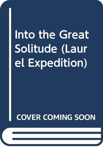 9780440212447: Into the Great Solitude: An Arctic Journey