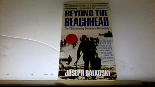 9780440212546: Beyond the Beachhead: The 29th Infantry Division in Normandy