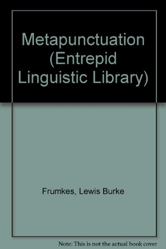 Metapunctuation (Entrepid Linguistic Library): Frumkes, Lewis Burke