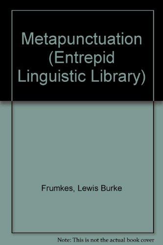 Metapunctuation (Entrepid Linguistic Library) (9780440212706) by Frumkes, Lewis Burke