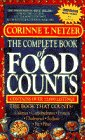 The Complete Book of Food Counts (3rd Edition): Netzer, Corinne T.