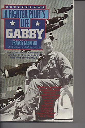 9780440212836: Gabby: A Fighter Pilot's Life
