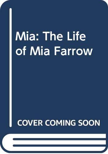 9780440212898: Mia: The Life of Mia Farrow