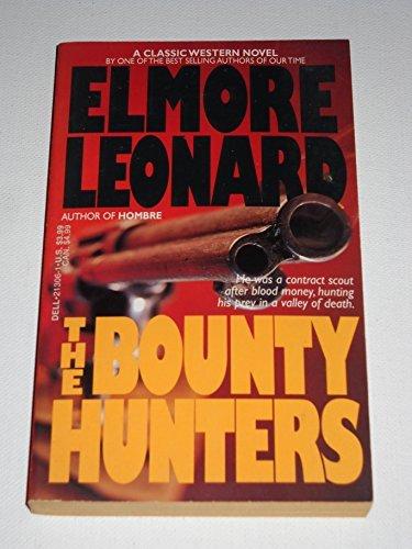 9780440213062: The Bounty Hunters