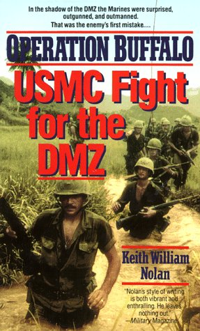 Operation BUFFALO: USMC Fight for the DMZ (044021310X) by Keith William Nolan