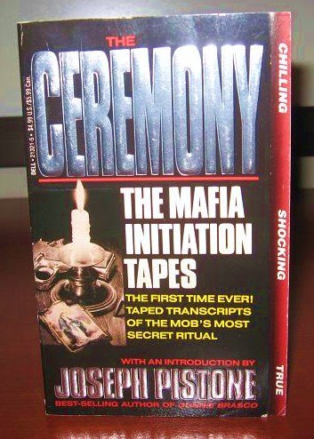9780440213215: The Ceremony: The Mafia Initiation Tapes