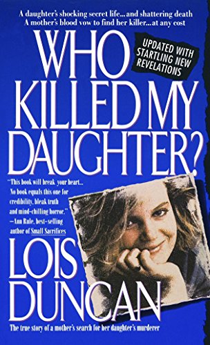 9780440213420: Who Killed My Daughter?: The True Story of a Mother's Search for Her Daughter's Murderer