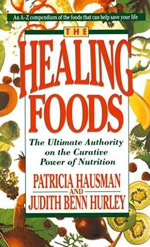 9780440214403: The Healing Foods: The Ultimate Authority on the Creative Power of Nutrition