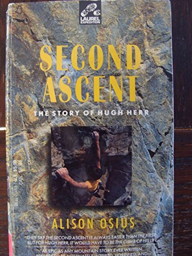 9780440214632: Second Ascent: The Story of Hugh Herr