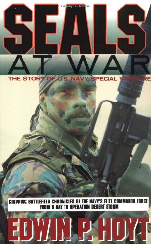 Seals at War: The Story of U.S. Navy Special Warfare (9780440214977) by Hoyt, Edwin P.