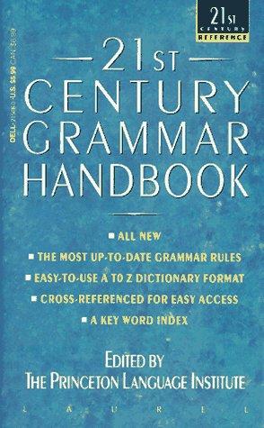 21st Century Grammar Handbook (21st Century Reference): Kipfer, Barbara Ann