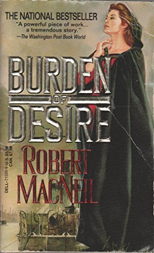 Burden of Desire: Macneil, Robert