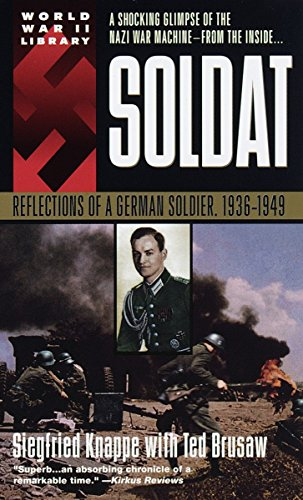 9780440215264: Soldat: Reflections of a German Soldier, 1936-1949