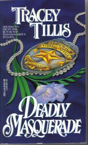 Deadly Masquerade: Tillis, Tracey