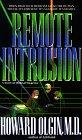 Remote Intrusion: Olgin M.D., Howard