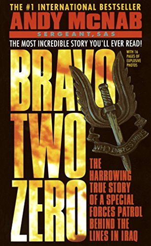 9780440218807: Bravo Two Zero: The Harrowing True Story of a Special Forces Patrol Behind the Lines in Iraq