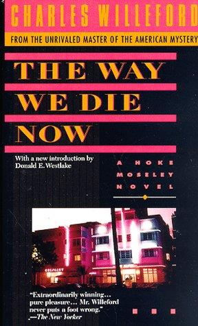 9780440218852: The Way We Die Now
