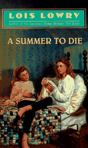 A Summer to Die: Lowry, Lois