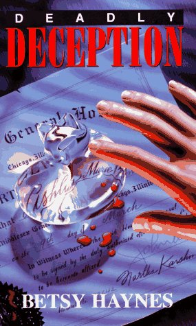 DEADLY DECEPTION (Laurel-Leaf Books): Betsy Haynes