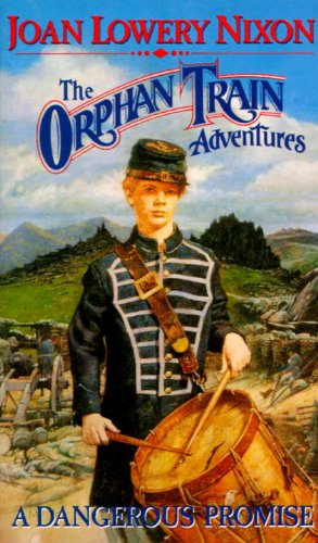 9780440219651: A Dangerous Promise (Orphan Train Adventures)