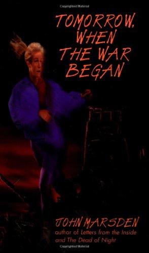 9780440219859: Tomorrow, When the War Began (The Tomorrow Series #1)