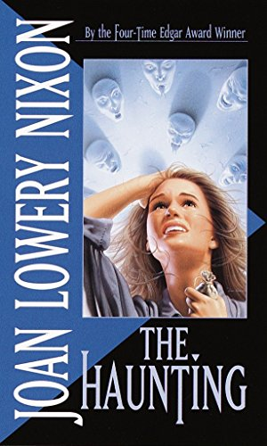 The Haunting (Paperback): Joan Lowery Nixon