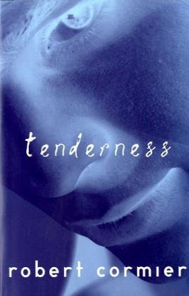 Tenderness (Laurel-Leaf Books): Cormier, Robert